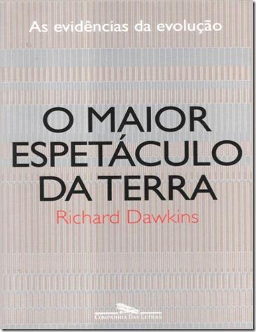 o-maior-espetculo-da-terra-as-evidnciasda-evoluo-richard-dawkins-1-638