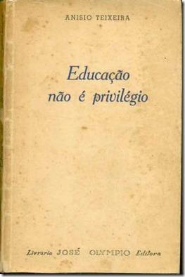 Educação não é privilégio