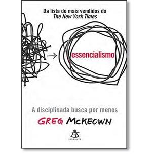 518828_essencialismo-a-disciplinada-busca-por-menos-691207_L1