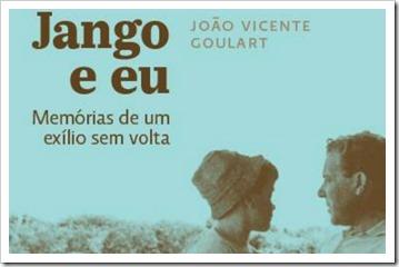 Capa-do-livro-Jango-e-eu-Memórias-de-um-exílio-sem-volta
