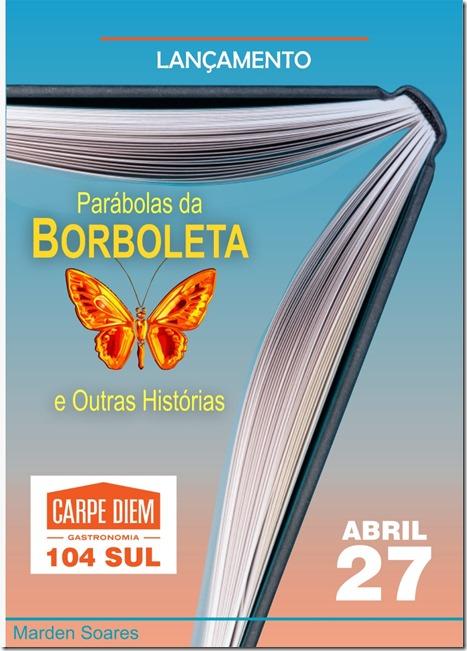 ParabolasBorboletaLançamento